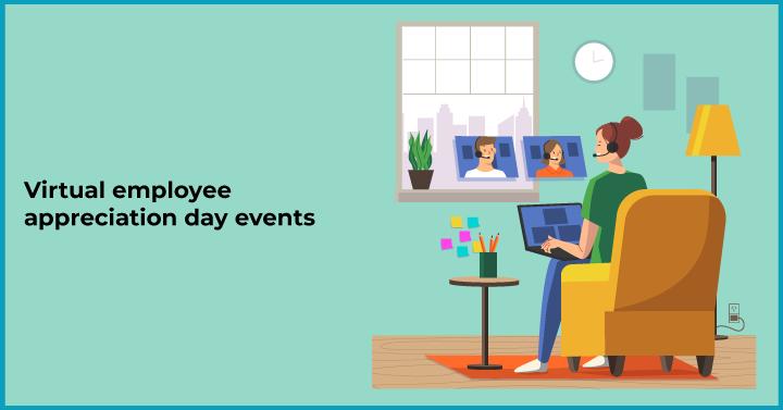 Virtual employee appreciation day events