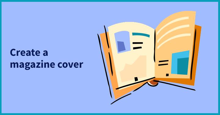 Create a magazine cover