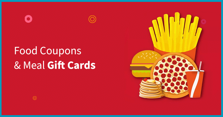 Food Coupons & Meal Gift Cards