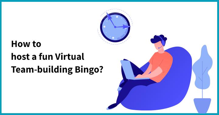 How to host a fun Virtual Team-building Bingo