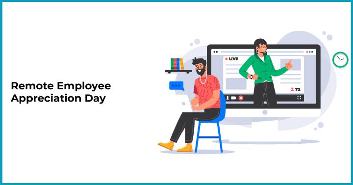 Remote Employee Appreciation Day