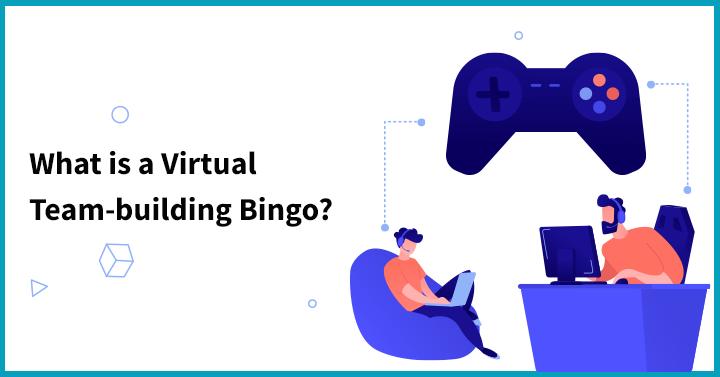 What is a Virtual Team-building Bingo