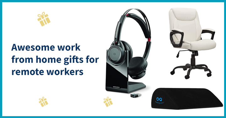 Awesome work from home gifts for remote workers