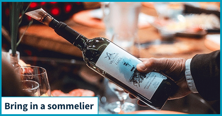 Bring in a sommelier