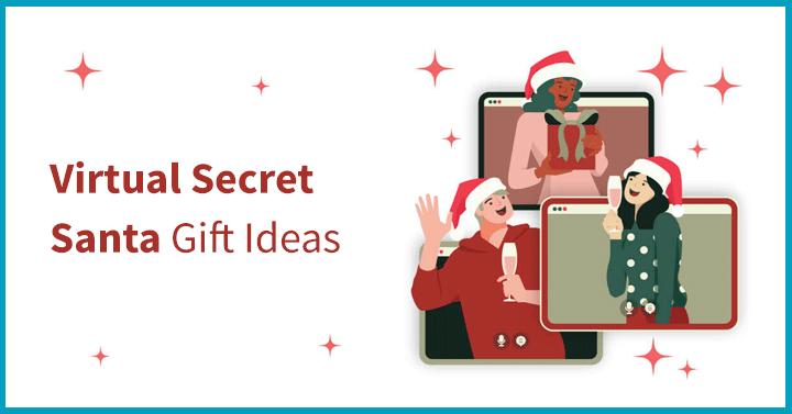 Virtual Secret Santa Gift Ideas