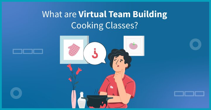 What are virtual team-building cooking classes