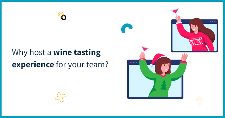 Why host a wine tasting experience for your team